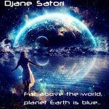 Djane Satori - Far above the world, planet Earth is blue...