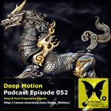 Deep Motion Podcast 052