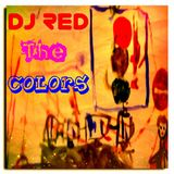 DJ RED Presents Project =Colors=