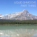 Liquid Shmoove Drum and Bass - Part Three