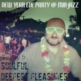 SOULFUL ✪ DEEPEST PLEASURES // NEW YEAR EVE PARTY @ МИР-JAZZ