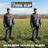 Episode 114: Jules Born (Voices Of Black)
