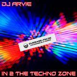 DJ Arvie In 2 The Techno Zone 23-02-2019 & Replay