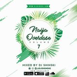 Naija Overdose Mix Vol 7