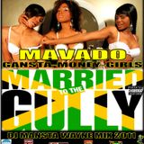 DJ MANSTA WAYNE - MAVADO MIX 2011 - GANSTA-MONEY-GIRLS