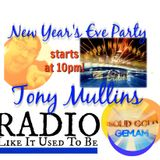 LISTEN AGAIN Tony Mullins (NEW YEAR PARTY) - Solid Gold GEM AM 31st December 2017