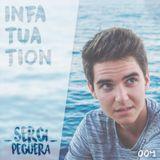 SERGI PEGUERA - INFATUATION#004