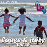 loose & juicy vol.6