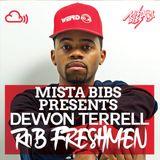 Mista Bibs - Devvon Terrell - R&B Freshmen (Follow me on Twitter - @mistabibs)