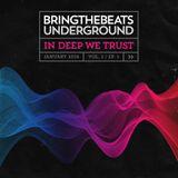 In Deep We Trust – Bringthebeats Underground - January 2016