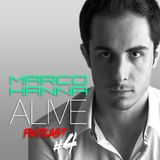 Marco Hanna Presents ALIVE Podcast # 4