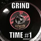 DJ Work Presents (Grind Session #1) Practice session