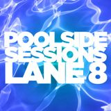 Poolside Sessions Lane 8