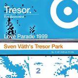 Sven Väth @ The Extremist-Loveparade 99 Sven Väth's Tresor Park - Tresor Berlin - 07.11.1999 - Part2