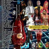 DJ KENNY HENNESSY SHOTS DANCEHALL MIX MAR 2019