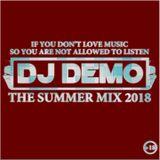 DJ DEMO - THE SUMMER MIX 2018 ( PHARAOHS LAND RADIO SHOW )