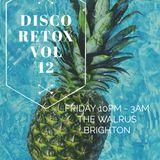 Disco Retox Vol 12 recorded live from The Walrus Brighton
