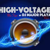 High Voltage Mix-Tape Vol.1 by DJ Major Playa