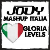 Gloria/Levels - JODY MASHUP
