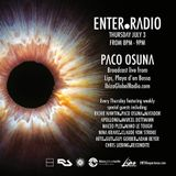 Paco Osuna - Live At Enter.Radio Week 01, Lips Rearters (Ibiza) - 03-Jul-2014