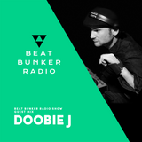 Beat Bunker Radio Show with Doobie J 20-03-17
