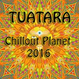 DJ Tuatara - Chillout Planet 2016