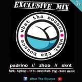 What Tha Bounce_Exclusive Mix - VOL. 1
