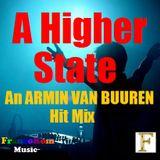 A Higher State (An Armin Van Buuren Hit Mix)