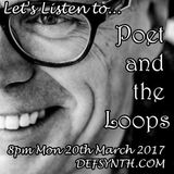 Let's Listen to: Poet and the Loops