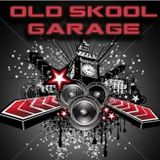 // Old Skool Garage Mix //