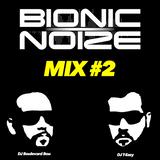 Bionic Noize Mix#2