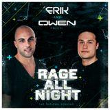 Erik and Owen | Rage All Night | Episode 3
