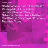 Sjfm Mix Series: Perfect Strangers Edition Vol. 1