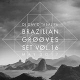 Brazilian Grooves Set Vol. 16 - May 2017