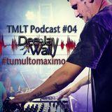 Dj Wally no Tumulto Podcast #04