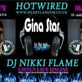 HOTWIRED with Nikki Flame & Gina Star 22nd February 2010