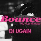 Bounce (Hip Hop Mixtape) - DJ UGain