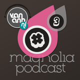 Magnolia Podcast #3 Mon Amie, la Grenouille! By Ille Bitch & Van Anh