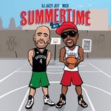 DJ Jazzy Jeff & MICK - Summertime Mixtape Vol. 4 (2013)