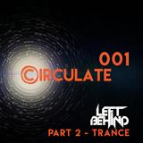 Circulate 001 - Part 2 - Trance