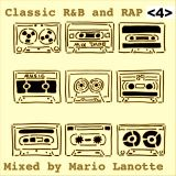 R'N'B and RAP CLASSIC - VOL 4 - MIXED by Mario Lanotte