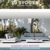 Summer 2016 Mixtape - Living in the moment