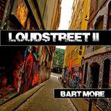 Loudstreet II