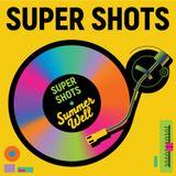 super shots
