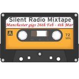 Silent Radio Gig Guide Mixtape  23/02/2018