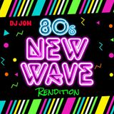 80's New Wave Rendition