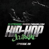 Hip Hop Journal Episode 20 w/ DJ Stikmand