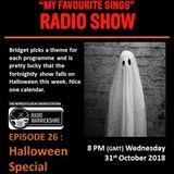 My Favourite Sings - Episode 26 - Halloween Special - Radio Warwickshire - 31 October 2018
