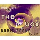 Westwood & Kiehl pres. The Box : Boris Foong DJ Live Set