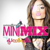 G-Shock Mini Mix  (11/22/2011)